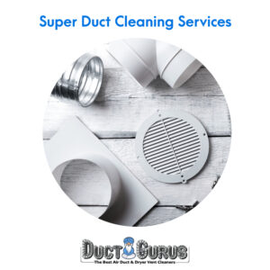 Super Duct Cleaning Services